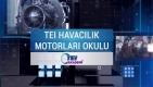 #TEI Havacılık Motorları Okulu[video)