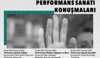 Performans Sanat Konuşmaları Seminer Dizisi Başlıyor